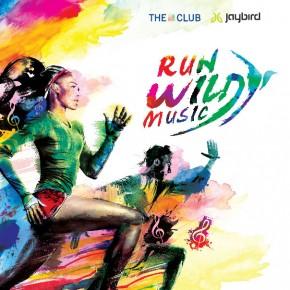 The Club x Jaybird Run Wild Music 2019
